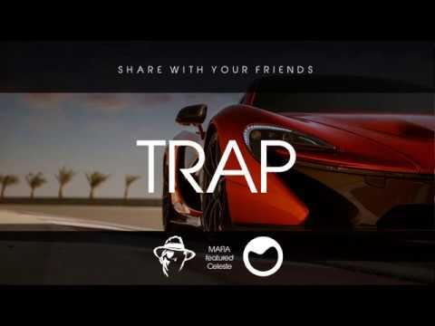 Trap Music Mix 2017 | MAFIA MUSIC ft. Celeste