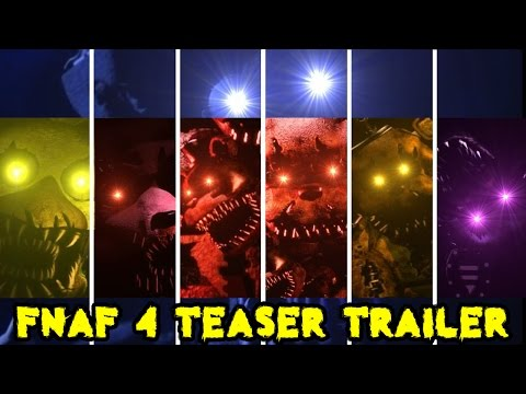 FIVE NIGHTS AT FREDDY'S 4 TEASER TRAILER - THE LAST CHAPTER - Fan Made  (FNAF 4)