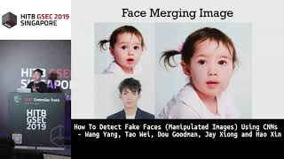 #HITBGSEC COMMSEC: How To Detect Fake Faces (Manipulated Images) Using CNNs - Jay Xiong