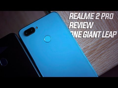 Realme 2 Pro Review: One giant leap for Realme