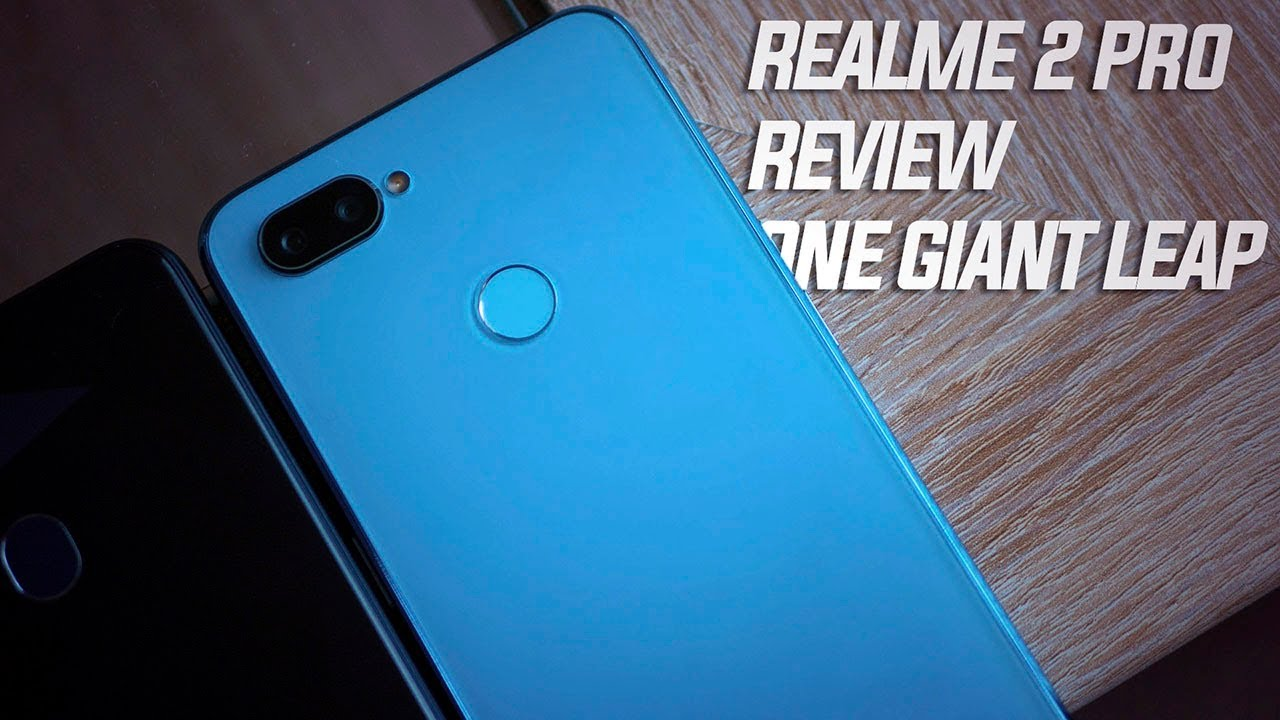 Realme 2 Pro review: A step in the right direction - Android
