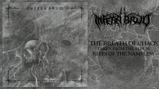 INFERA BRUO - THE BREATH OF CHAOS (OFFICIAL AUDIO)