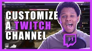 Customize your Twitch channel - Step by step