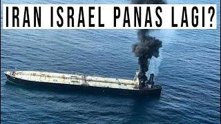 KAPAL TANKER ISRAEL KEMBALI DIJEBOL DRONE TAK DIKENAL
