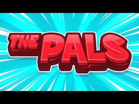 INTRODUCING THE PALS!