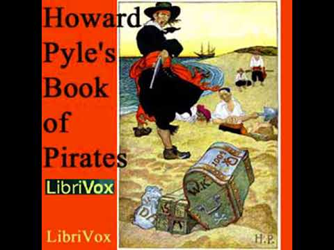 Howard Pyle's Book of Pirates by Howard PYLE read by Various Part 1/2 | Full Audio Book