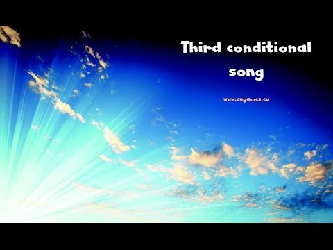 Third conditional song