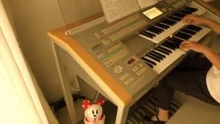 【Have a nice day 】西野カナ エレクトーン演奏