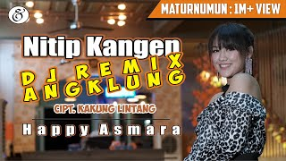 Download Lagu Happy Asmara - Nitip Kangen [DJ REMIX ANGKLUNG] (Official Music Video) mp3