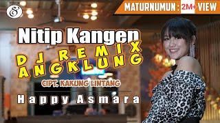 Download Happy Asmara - Nitip Kangen [DJ REMIX ANGKLUNG] (Official Music Video)