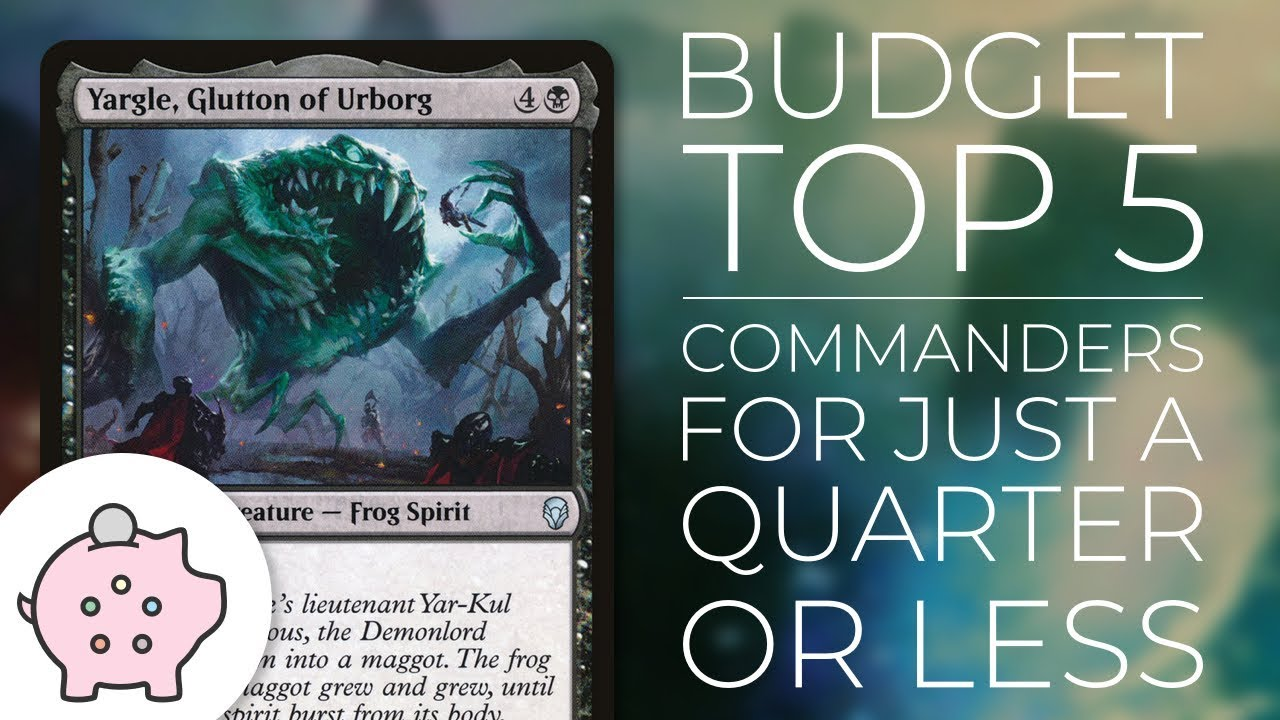Budget Top 5 - Commanders Under a Quarter | Commander | Magic the Gathering  | EDH