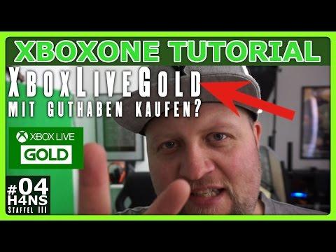 Xbox Live Gold mit Guthaben kaufen Xbox One Tutorial #04