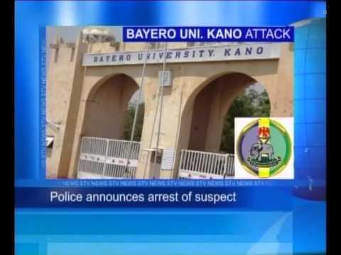 Bayero Uni. Kano Attack Suspect Arrested