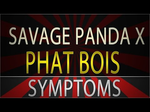 SAVAGE PANDA X Phat Bois - Symptoms [FREE DL]