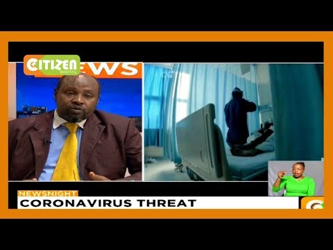 | NEWSNIGHT | Is Kenya prepared to deal with possible Coronavirus Outbreak?