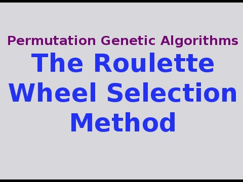 Roulette selection method roulette systems exposed