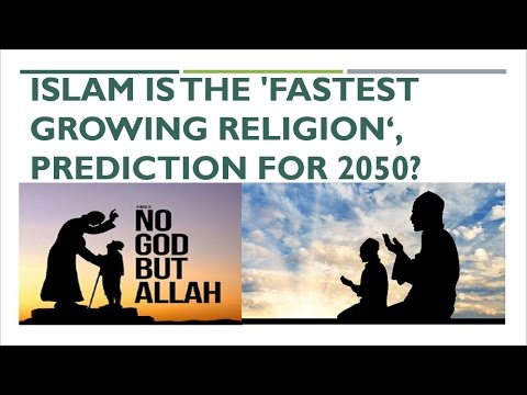 Islam Is The Fastest Growing Religion Prediction For - The fastest growing religion