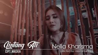 Nella Kharisma - Lintang Ati Official Music Video