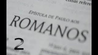 IGREJA UNIDADE DE CRISTO / Estudos Livro Romanos 2ª Lição - Pr. Rogério Sacadura