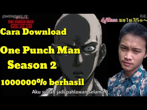 Cara Download One Punch Man Season 2