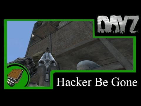 Dayz SA - Hacker Be Gone
