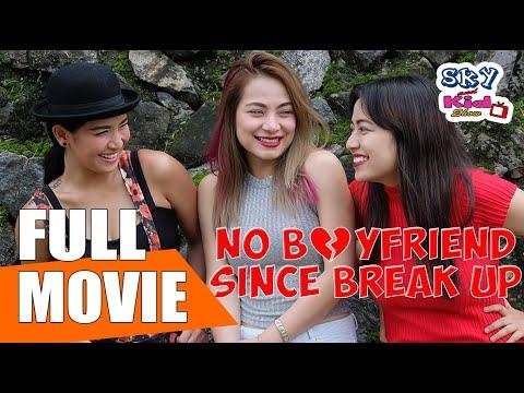 NO BOYFRIEND SINCE BREAK UP ( 2017 ) A Film by Sky and Kid Show
