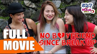 No Boyfriend Since Break Up Movie (2017)