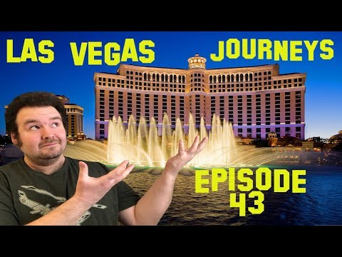 "Las Vegas Journeys - Episode 43 ""First Stay At Bellagio"""