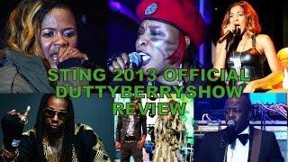 #DuttyberryShow Sting 2013 Review- Macka Diamond Vs Lady Saw, D'angel, Kiprich, 2 Chainz