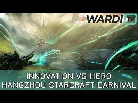 INnoVation vs herO (TvP) - $50k+ Hangzhou StarCraft Carnival