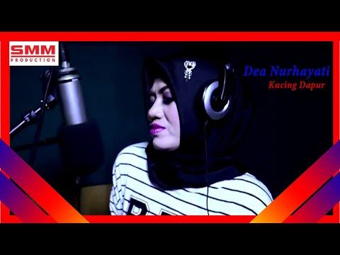 DEA NURHAYATI - KUCING DAPUR - Official Music Video - SMM Production