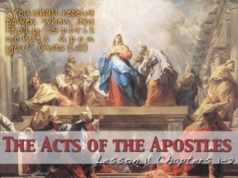 Acts of the Apostles, Lesson 1: Chapters 1-2