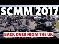 SCMM 2017 Back Over From The UK mp3