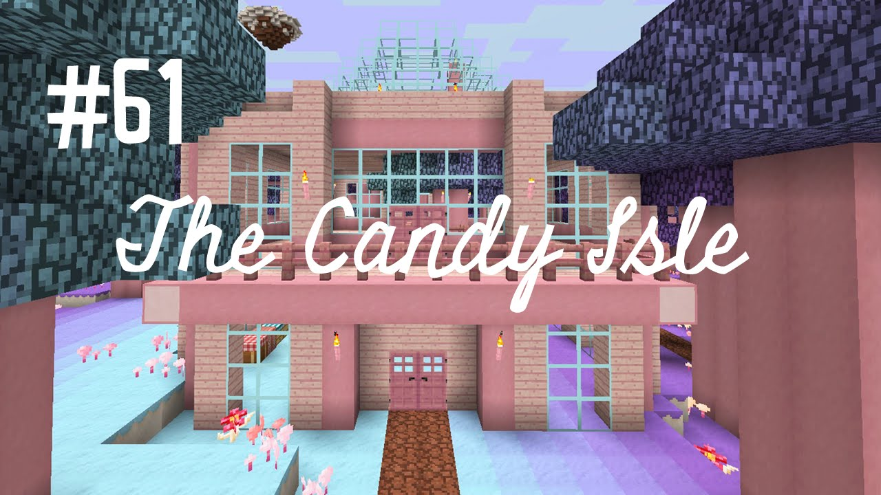 CANDY MANSION THE CANDY ISLE EP61 YouTube