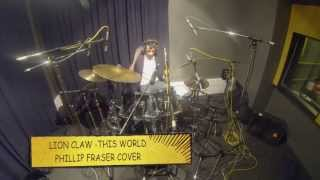Lion Claw - This World (Phillip Fraser Cover)
