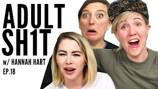 HANNAH HART TALKS MENTAL HEALTH // ADULT SH1T // Ep.18