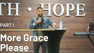More Grace Please (Part 1) | HD Church
