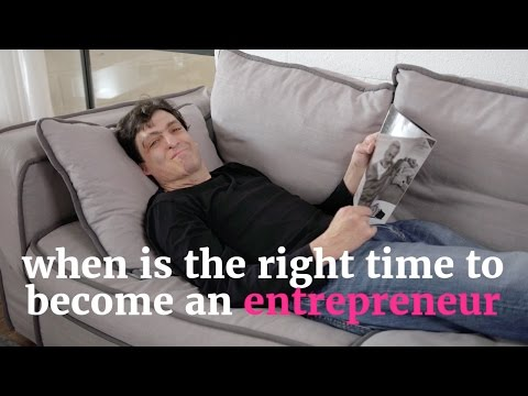 when-is-the-right-time-to-become-an-entrepreneur-#lifehacks