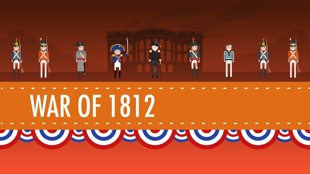 small resolution of The War of 1812 - Crash Course US History #11 - YouTube