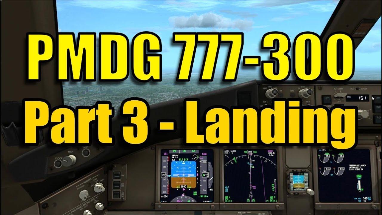 777 Landing Procedures Fsx Pmdg 777-300er Landing