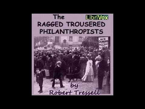 Ragged Trousered Philanthropists 27~49 by Robert Tressell #audiobook