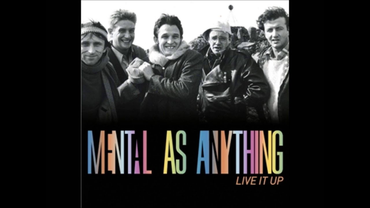 Mental As Anything Live It Up
