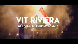 The Official Riviera Aftermovie 2017 | VIT University thumbnail
