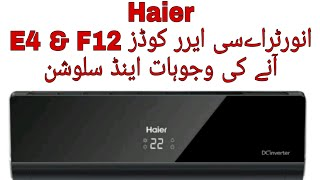 Haier DC Inverter Ac Error codes E4 & F12(EEPROM IC FAULT)   Solutions In Urdu/Hindi