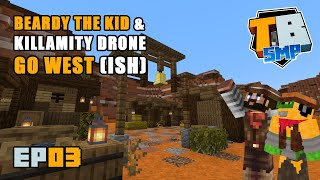 Beardy The Kid & Killamity Drone Go West [ish] | Truly Bedrock Season 2 [03] | Minecraft Bedrock SMP