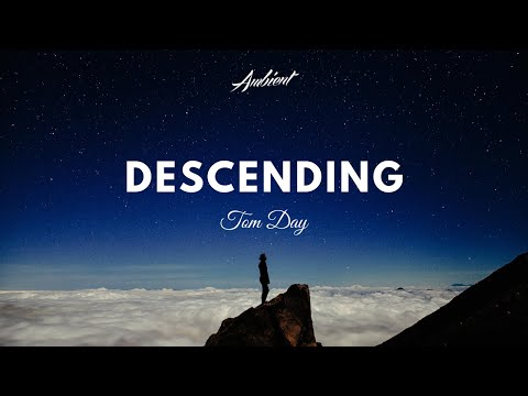 Tom Day - Descending
