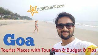 Goa Tourist Places | Goa Tour Plan & Goa Tour Budget | Goa Travel Guide