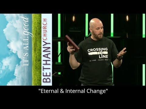 Eternal & Internal Change