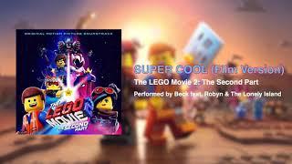 The LEGO Movie 2 Super Cool (Film Version)