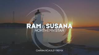 RAM & Susana - Northern Star (Ciaran McAuley Remix)
